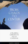 From Chaos to Center